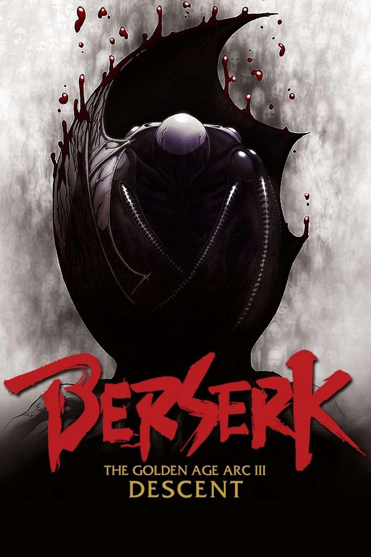 Berserk Golden Age Arc III Descent (2013)